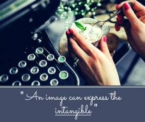 Images can express the intangible