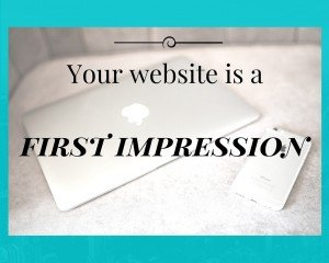 Your website is a first impression