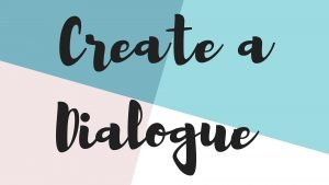 Create a dialogue